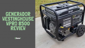 Generador Westinghouse WPro 8500 Review